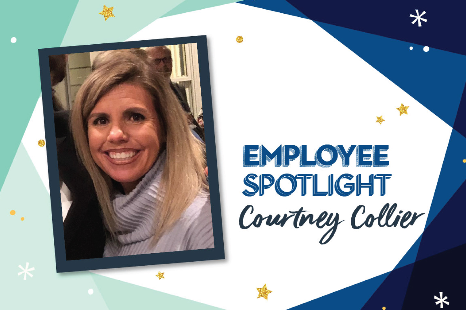 Employee Spotlight: Courtney Collier