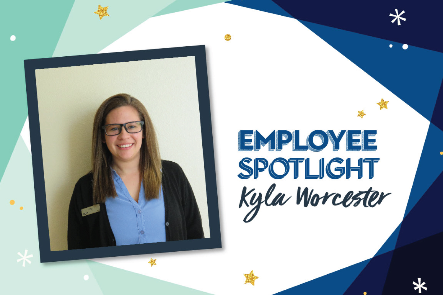 Employee Spotlight: Kyla Worcester