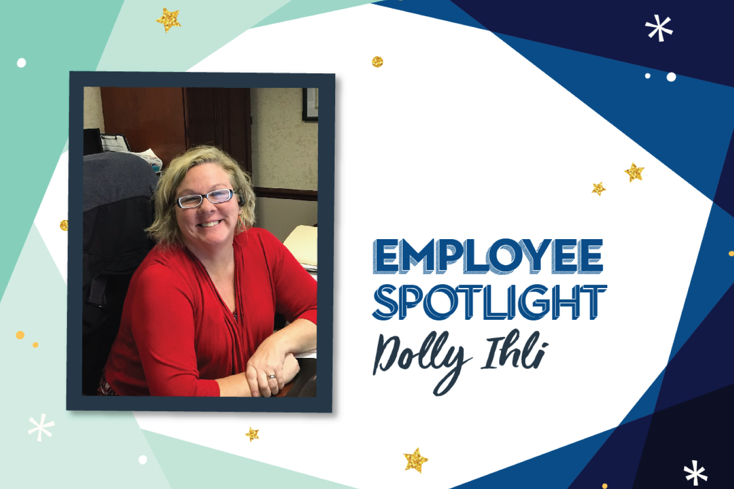 Employee Spotlight: Dolly Ihli