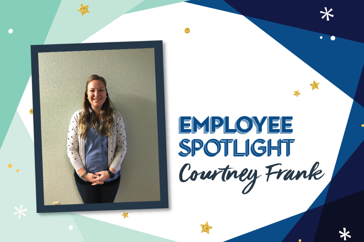 Employee Spotlight: Courtney Frank