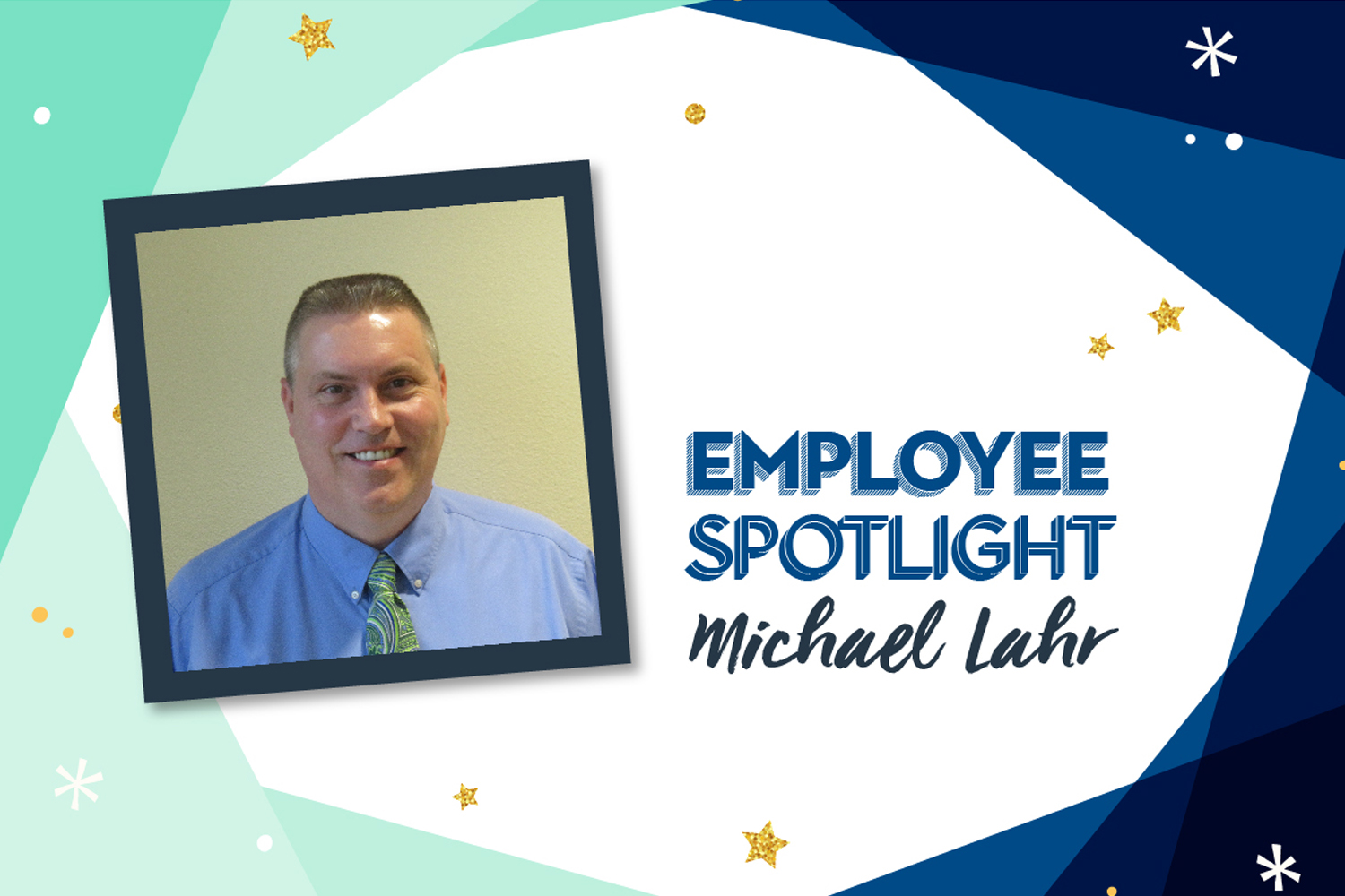 Employee Spotlight: Michael Lahr