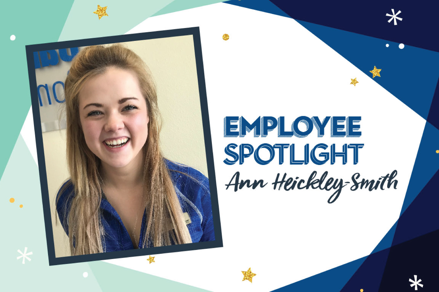 Employee Spotlight: Ann Heickley-Smith