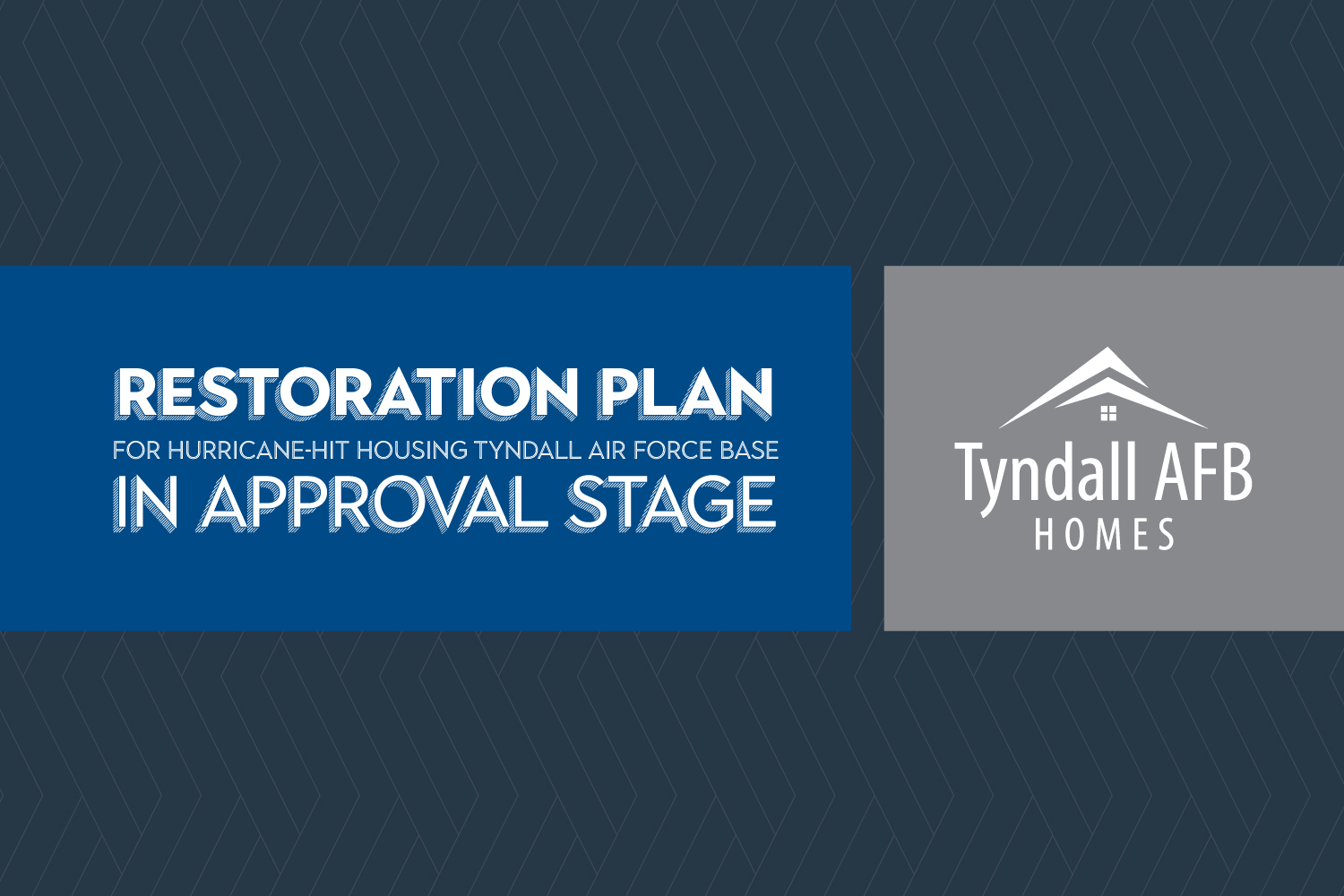 Restoration plan for hurricane-hit housing at Tyndall Air Force Base in approval stage