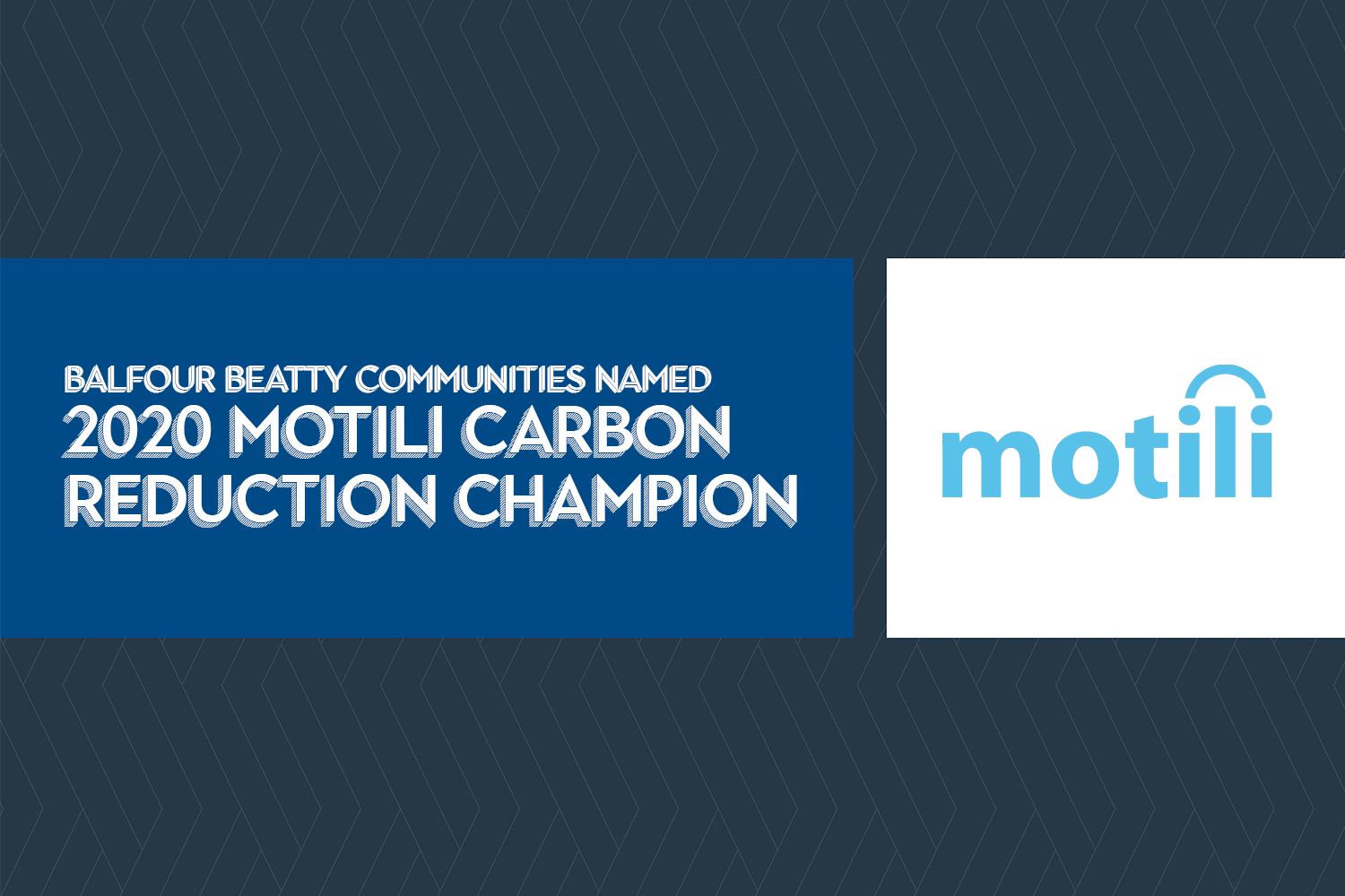 Balfour Beatty Communities Named 2020 Motili Carbon Reduction Champion